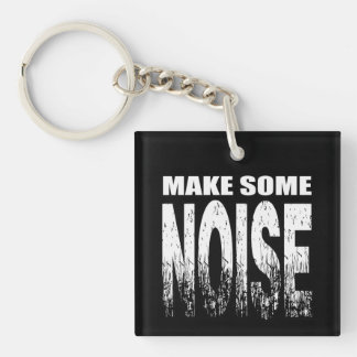 Make Some Noise Keychain
