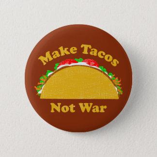 Make Tacos Not War Button
