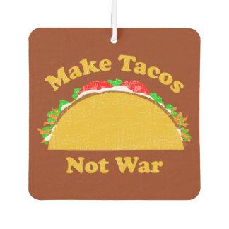 Make Tacos Not War Car Air Freshener