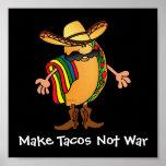 Make Tacos Not War Poster