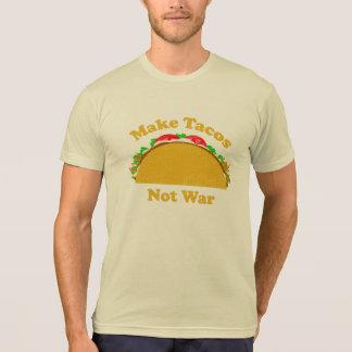 Make Tacos Not War Shirt