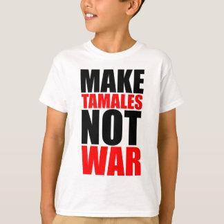 MAKE TAMALES T-Shirt