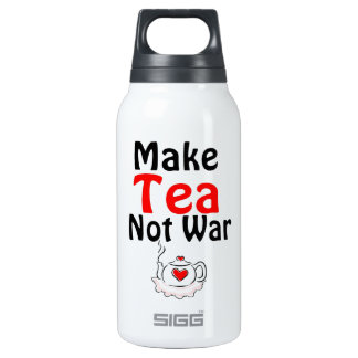 Make tea not war 10 oz insulated SIGG thermos water bottle