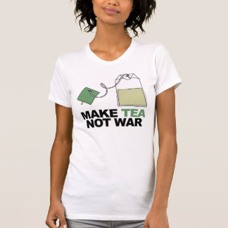 Make Tea Not War T-Shirt
