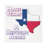 Make Texas A Republic Again Metal Print