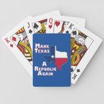 Make Texas A Republic Again Playing Cards