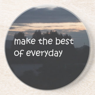 make the best of everyday coaster