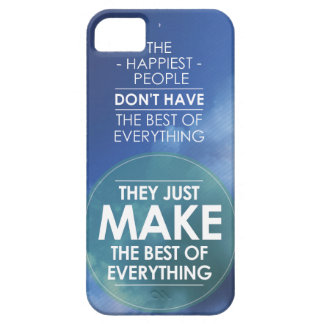 Make the best of everything quote iPhone 5 case
