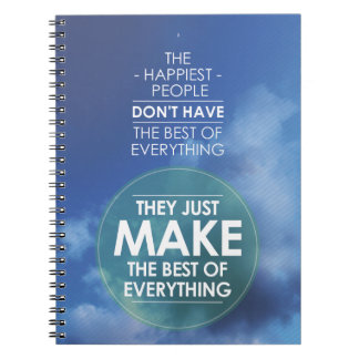 Make the best of everything quote note book