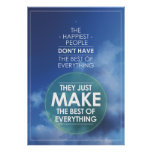 Make the best of everything quote poster