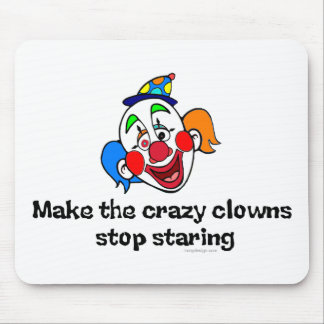Make the Crazy Clowns Mouse Pad
