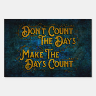 Make the Days Count Signs