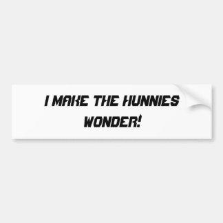 Make The Hunnies Wonder Bumper Sticker Car Bumper Sticker
