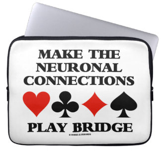 Make The Neuronal Connections Play Bridge Laptop Sleeve