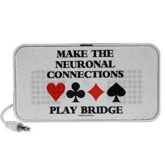 Make The Neuronal Connections Play Bridge Speaker System