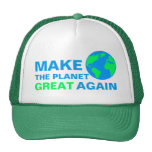 Make The Planet Great Again Trucker Hat