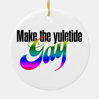 Make the yuletide GAY Ceramic Ornament