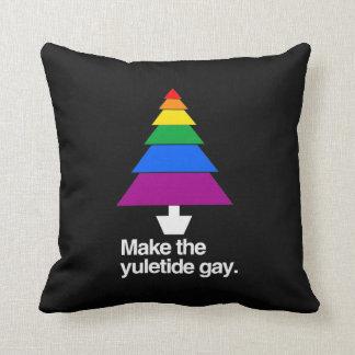 MAKE THE YULETIDE GAY PILLOW