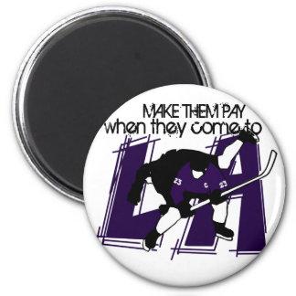 Make Them Pay!! Refrigerator Magnet