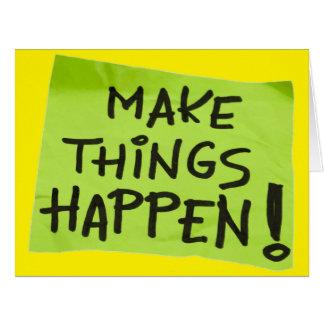 Make Things Happen! Card