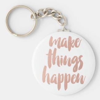 Make Things Happen Keychain