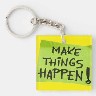 Make Things Happen! Keychain