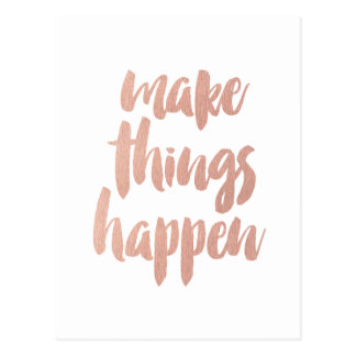 Make Things Happen Postcard