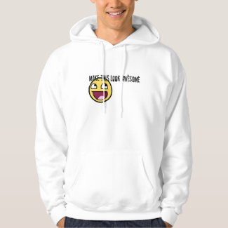 Make This Look Awesome Hoodie shirt