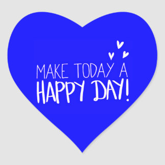 MAKE TODAY A HAPPY DAY POSITIVE CHOICES OUTLOOKS M HEART STICKER