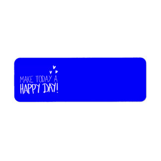 MAKE TODAY A HAPPY DAY POSITIVE CHOICES OUTLOOKS M LABEL