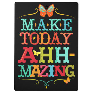 Make Today Ahh-Mazing Motivational Clipboard