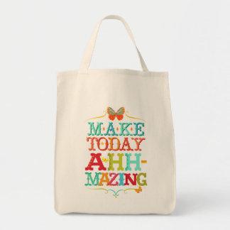 Make Today Ahh-Mazing Motivational Tote Bag