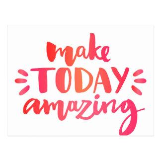 Make Today Amazing 2 Postcard