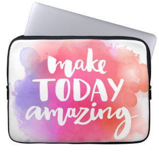 Make Today Amazing Computer Sleeve