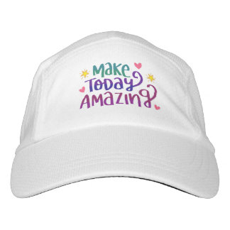 Make Today Amazing Inspirational Greeting Headsweats Hat