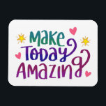 """Make Today Amazing Magnet<br><div class=""""desc"""">Add some color and character to your kitchen decor with one of our amazing magnet designs!</div>"""