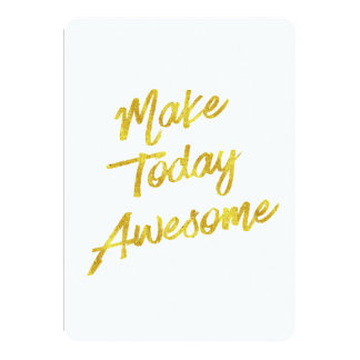 Make Today Awesome Gold Faux Foil Motivational Card