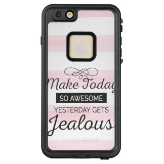 Make today awesome motivational quote LifeProof FRĒ iPhone 6/6s plus case
