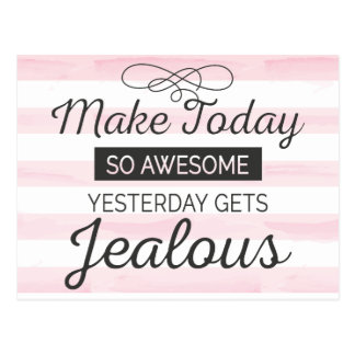 Make today awesome motivational quote postcard