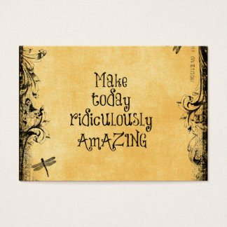 Make Today Ridiculously Amazing Life Quote Business Card