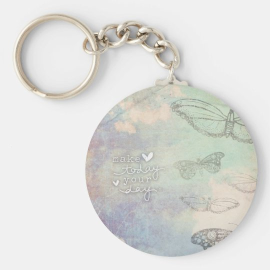 Make Today Your Day Keychain
