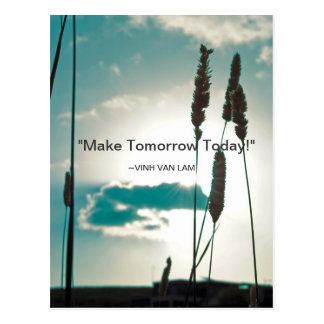 """Make TomorrowToday!"" Quote Postcard"