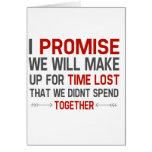 Make up for lost time ---Long Distance Greeting Card