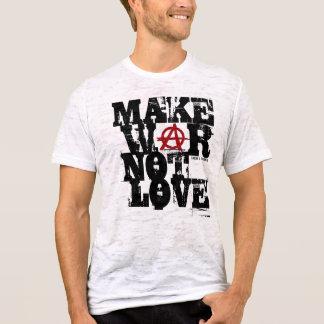 Make War not Love T-Shirt