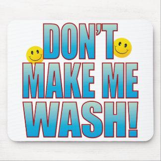 Make Wash Life B Mouse Pad