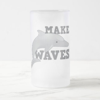 MAKE WAVES with dolphin Frosted Glass Beer Mug