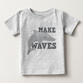 MAKE WAVES with dolphin Tee Shirt