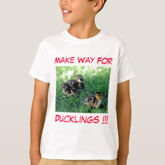 Make Way For Ducklings!!! T-Shirt