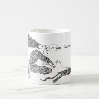 Make way!  Make way! Coffee Mug