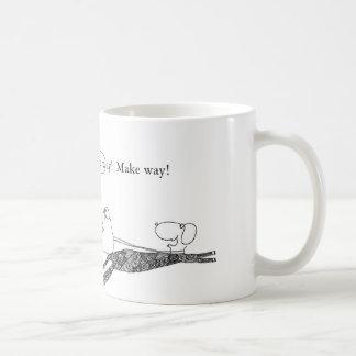 Make way!  Make way! Mugs